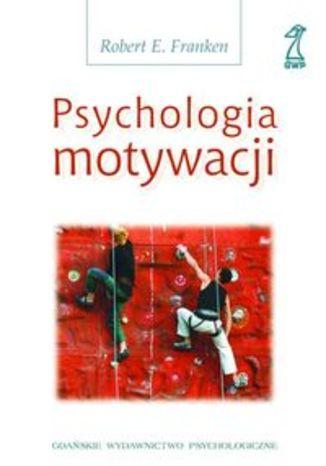 Psychologia motywacji