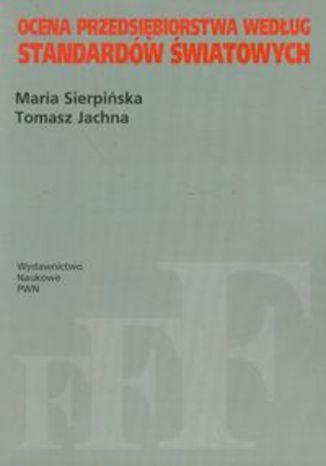 Okładka książki Ocena przedsiębiorstwa według standardów światowych