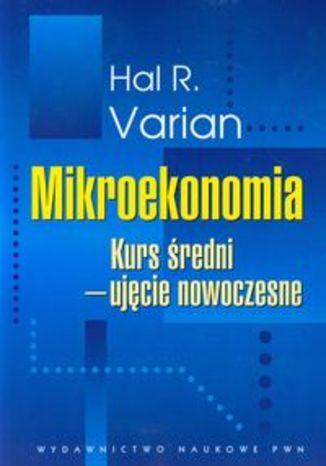 Mikroekonomia Kurs średni ujęcie nowoczesne