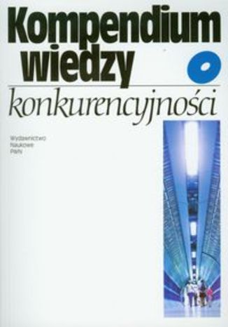Kompendium wiedzy o konkurencyjności