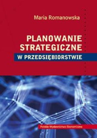 Planowanie strategiczne w przedsiębiorstwie