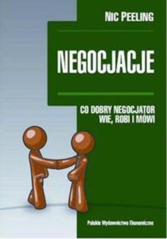 Negocjacje Co dobry negocjator wie robi i mówi