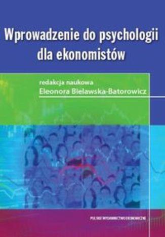 Wprowadzenie do psychologii dla ekonomistów