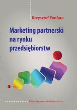 Marketing partnerski na rynku przedsiębiorstw