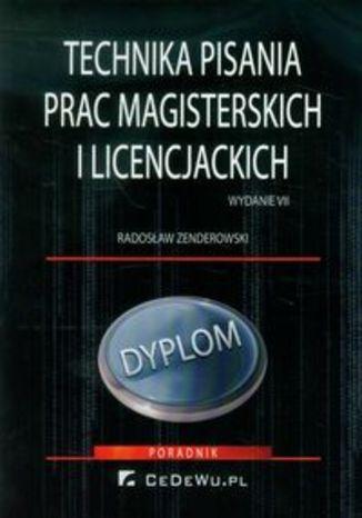 Technika pisania prac magisterskich i licencjackich. Poradnik