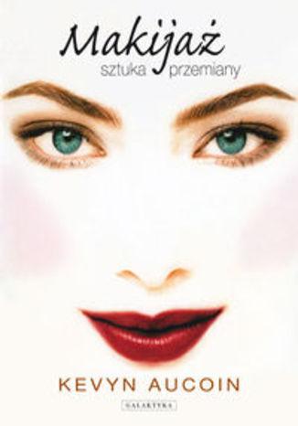 Makijaż sztuka przemiany