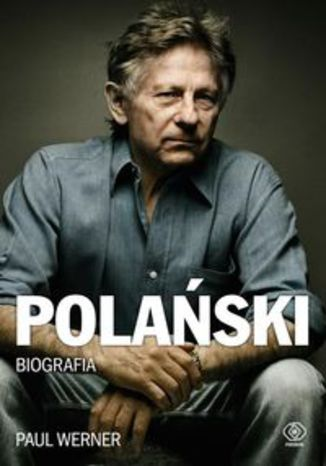 Ebook Polański Biografia