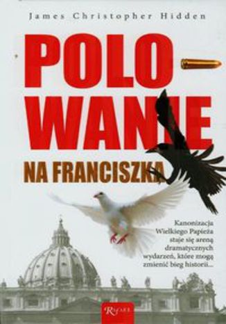 Okładka książki/ebooka Polowanie na Franciszka