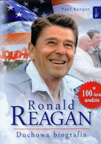 Okładka książki/ebooka Ronald Reagan Duchowa biografia