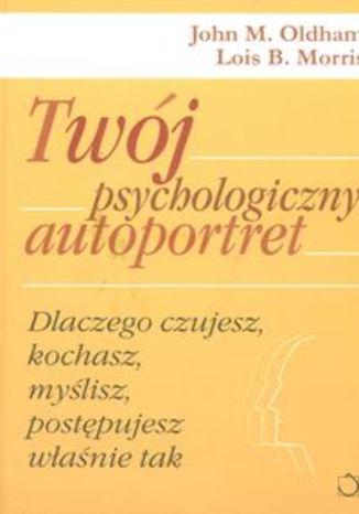 Okładka książki/ebooka Twój psychologiczny autoportret