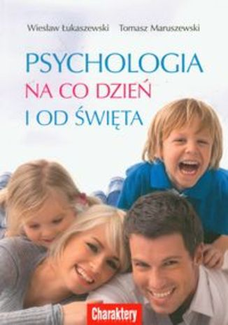 Psychologia na co dzień i od święta