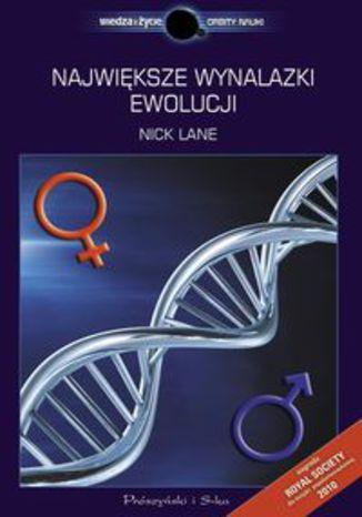 Okładka książki Największe wynalazki ewolucji