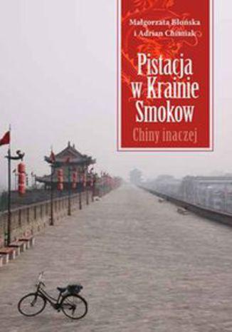 Okładka książki/ebooka Pistacja w Krainie Smoków. Chiny inaczej