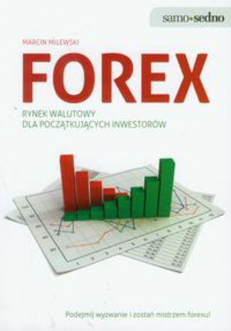 Okładka książki/ebooka Forex rynek walutowy dla początkujących inwestorów