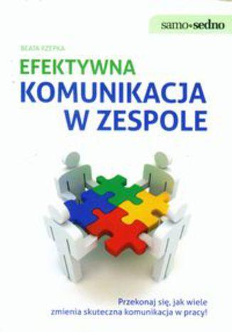 Okładka książki/ebooka Efektywna komunikacja w zespole