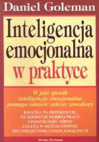 Okładka książki/ebooka Inteligencja emocjonalna w praktyce