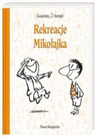 Okładka książki Rekreacje Mikołajka