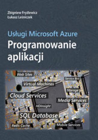 Okładka książki/ebooka Usługi Microsoft Azure. Programowanie aplikacji