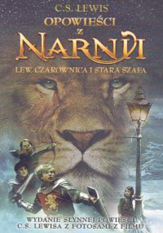 Okładka książki Opowieści z Narnii Lew, Czarownica i stara szafa
