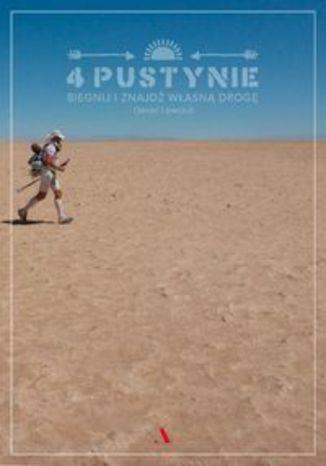 Okładka książki/ebooka 4 pustynie Biegnij i znajdź własną drogę