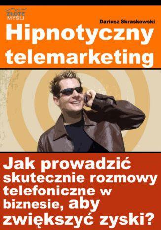 Okładka książki/ebooka Hipnotyczny telemarketing