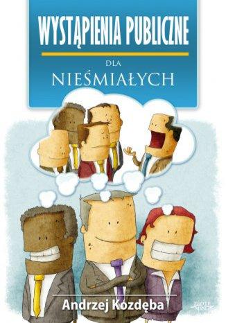 Okładka książki/ebooka Wystąpienia publiczne dla nieśmiałych