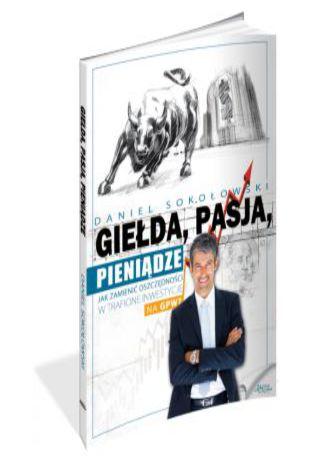 Okładka książki/ebooka Giełda, pasja, pieniądze!