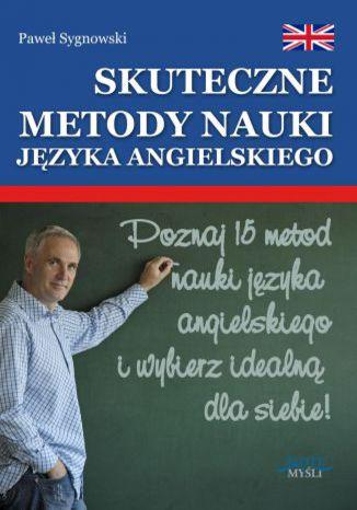 Okładka książki/ebooka Skuteczne metody nauki języka angielskiego