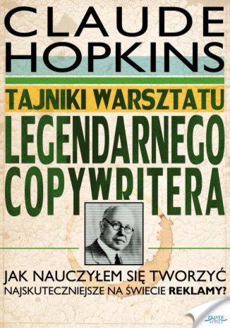 Okładka książki/ebooka Tajniki warsztatu legendarnego copywritera