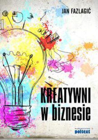 Okładka książki/ebooka Kreatywni w biznesie