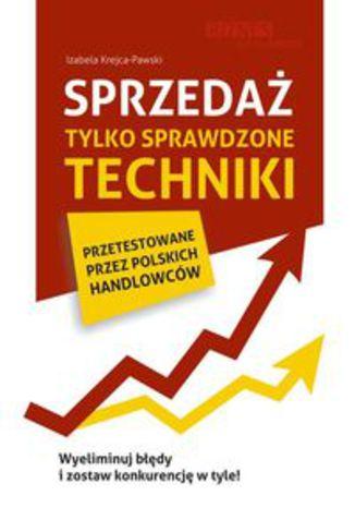 Okładka książki/ebooka Sprzedaż. Tylko sprawdzone techniki