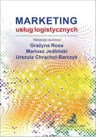 Okładka książki Marketing usług logistycznych