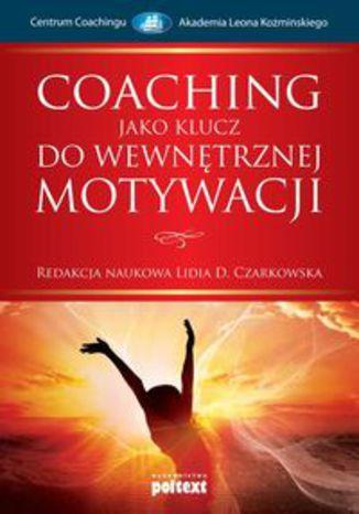Okładka książki Coaching jako klucz do wewnętrznej motywacji