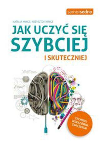 Okładka książki/ebooka Jak uczyć się szybciej i skuteczniej