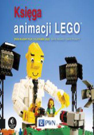 Okładka książki/ebooka Księga animacji LEGO. Zrób własny film z klockami Lego