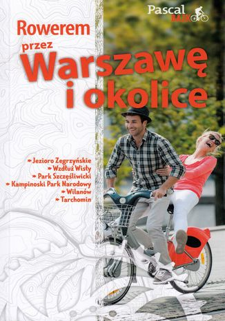 Okładka książki Rowerem przez Warszawę i okolicę