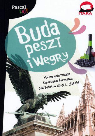 Okładka książki/ebooka Budapeszt i Węgry Pascal Lajt
