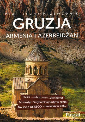 Okładka książki Gruzja Armenia Azerbejdżan Praktyczny przewodnik