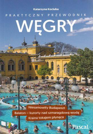 Okładka książki/ebooka Węgry Praktyczny przewodnik