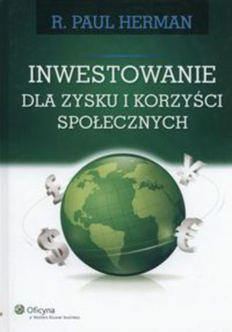 Okładka książki/ebooka Inwestowanie dla zysku i korzyści społecznych