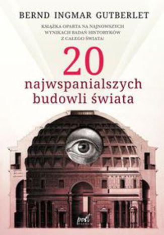 Okładka książki 20 najwspanialszych budowli świata