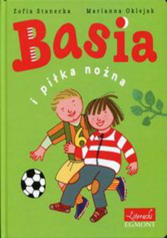 Okładka książki Basia i piłka nożna