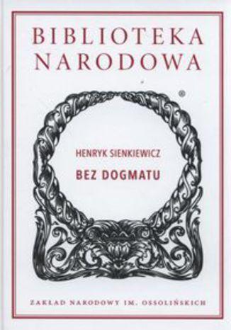 Okładka książki Bez dogmatu