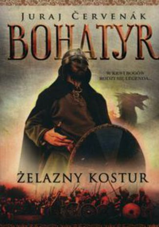 Ebook Bohatyr Tom 1 Żelazny kostur
