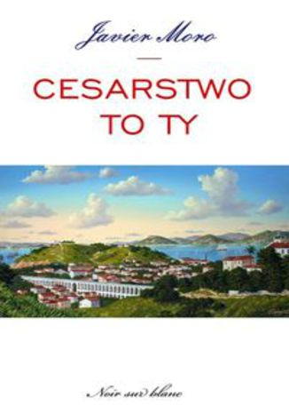 Ebook Cesarstwo to ty