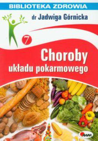 Okładka książki/ebooka Choroby układu pokarmowego