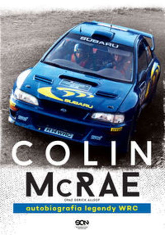 Ebook Colin McRae Autobiografia legendy WRC