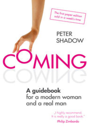 Ebook Coming. A guidebook for a modern woman and a real man