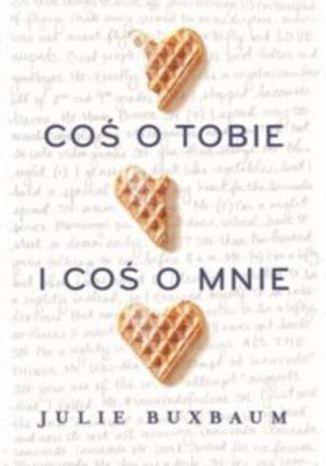 Okładka książki/ebooka Coś o tobie i coś o mnie