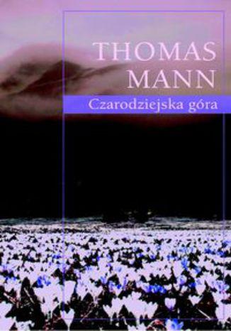 Okładka książki Czarodziejska góra